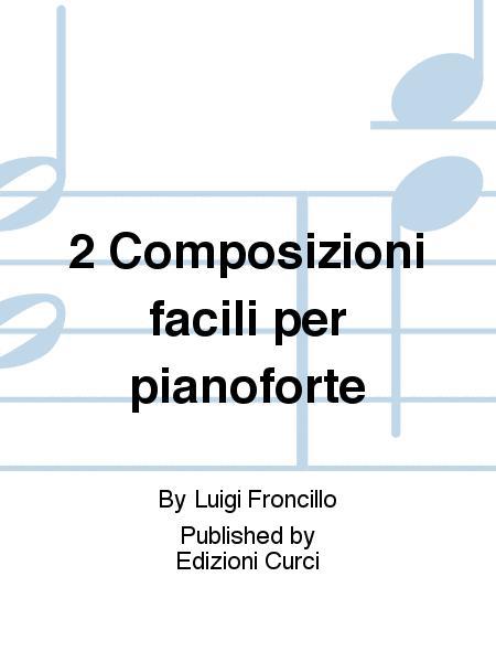 2 Composizioni facili per pianoforte