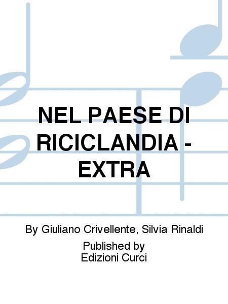 NEL PAESE DI RICICLANDIA - EXTRA