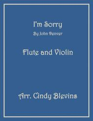 I'm Sorry, for Flute and Violin