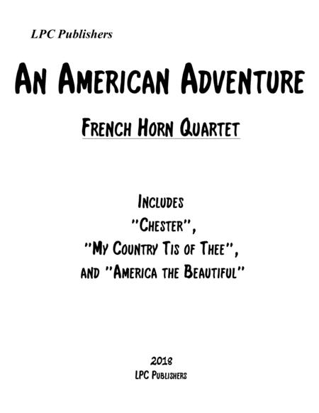 An American Adventure for French Horn Quartet