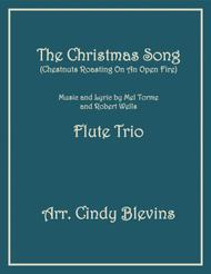 The Christmas Song (Chestnuts Roasting On An Open Fire), for Flute Trio
