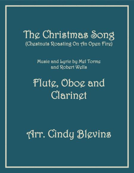 The Christmas Song (Chestnuts Roasting On An Open Fire), for Flute, Oboe and Clarinet