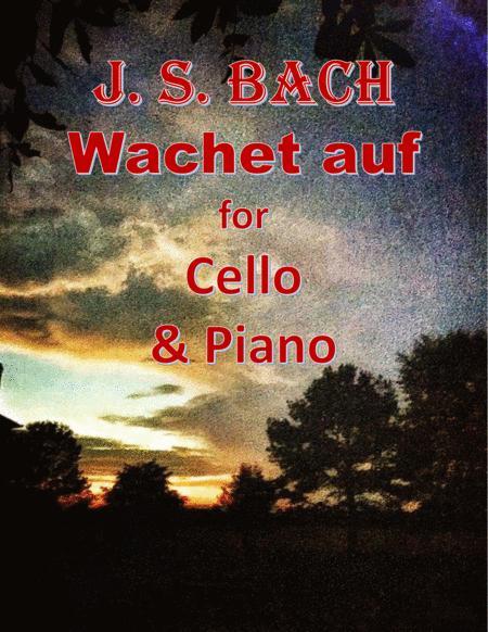 Bach: Wachet auf for Cello & Piano