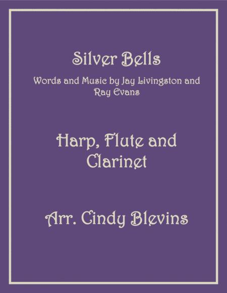 Silver Bells, for Harp, Flute and Clarinet