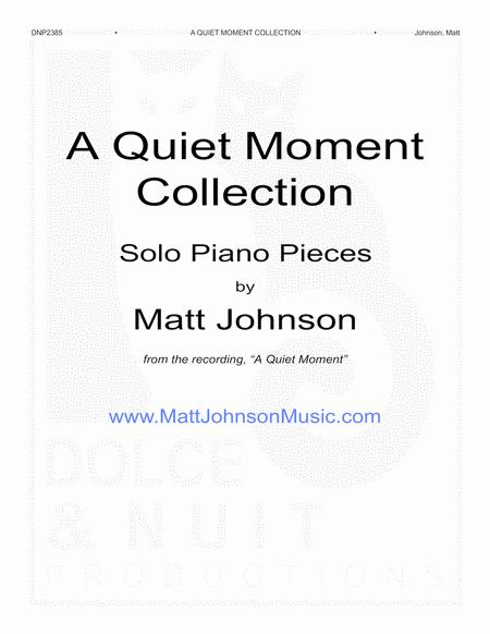 A Quiet Moment COLLECTION