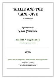 Willie And The Hand Jive - for SATB A Cappella Choir