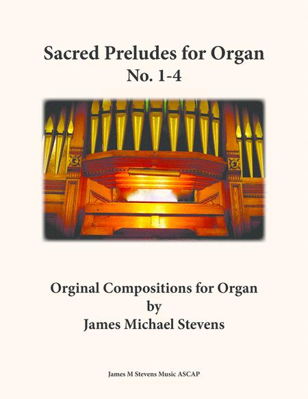 Sacred Preludes for Organ No. 1-4