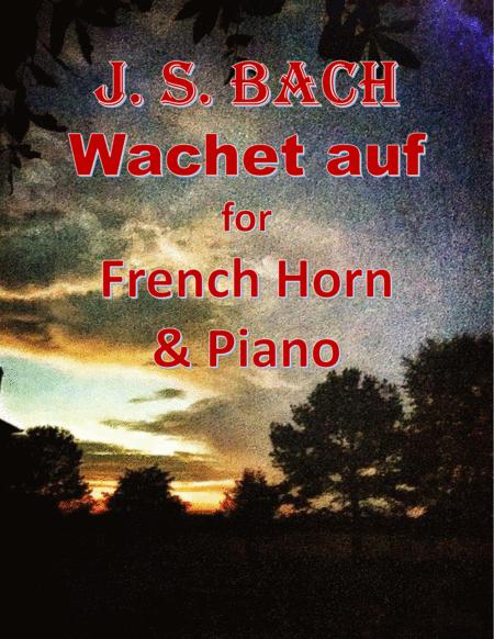 Bach: Wachet auf for French Horn & Piano