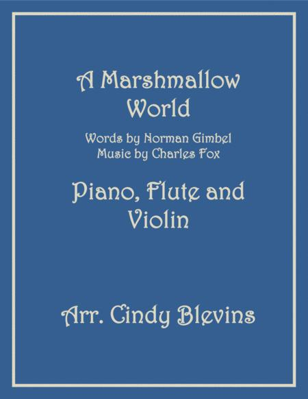A Marshmallow World, for Piano, Flute and Violin