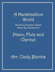A Marshmallow World, for Piano, Flute and Clarinet