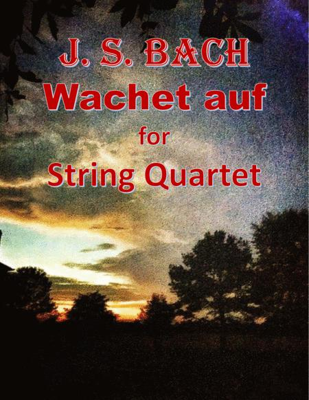 Bach: Wachet auf for String Quartet