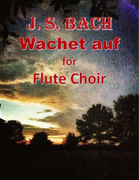 Bach: Wachet auf for Flute Choir
