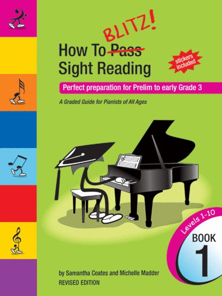 How To Blitz! Sight Reading (Book 1)
