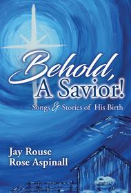 Behold, A Savior! - SATB and Performance CD