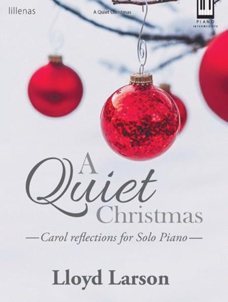 A Quiet Christmas - Piano - Intermediate