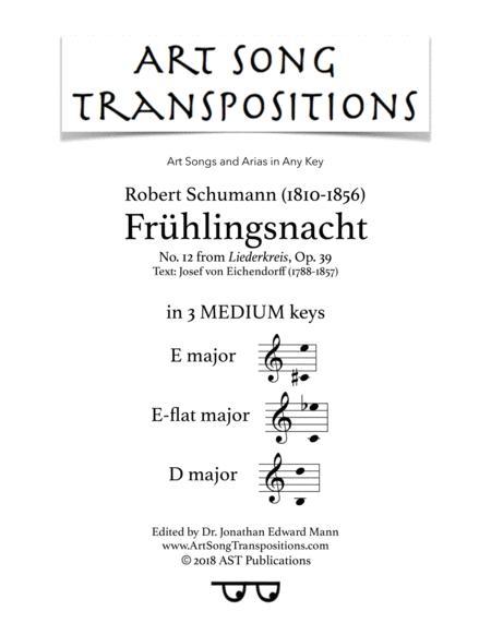 Frühlingsnacht, Op. 39 no. 12 (in 3 medium keys: E, E-flat, D major)
