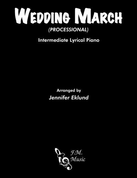 Wedding March Processional (Intermediate Lyrical Piano)