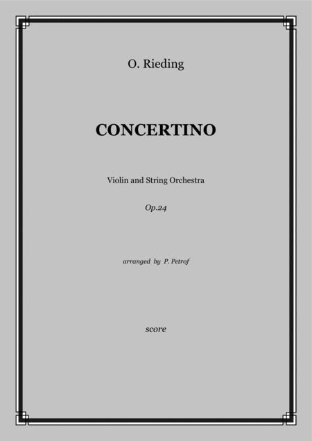 O. Rieding - CONCERTINO for Violin and String Orchestra Op.24 - score and parts