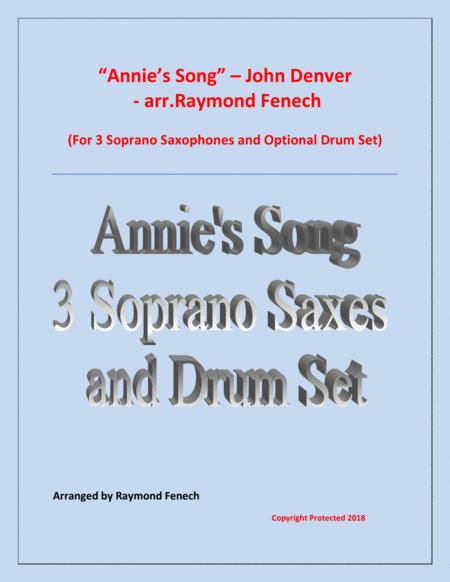 Annie's Song - John Denver (3 Soprano Saxes and optional Drum Set)