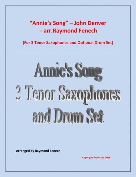 Annie's Song - John Denver (3 Tenor Saxes and optional Drum Set)