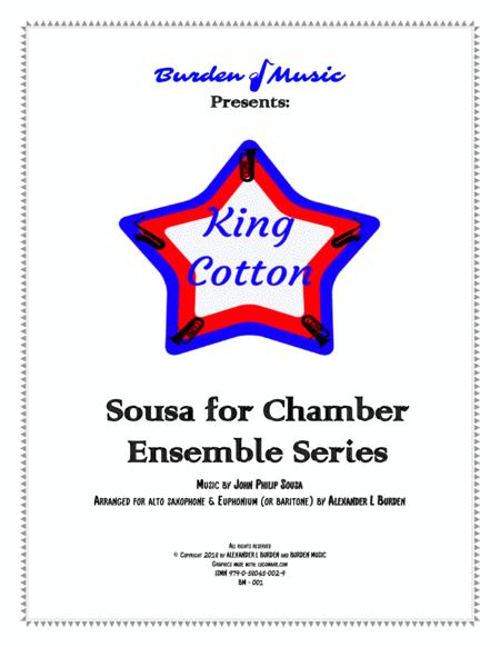 King Cotton by John Philip Sousa (Duet for alto saxophone and euphonium)