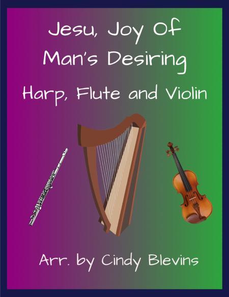 Jesu, Joy of Man's Desiring, for Harp, Flute and Violin