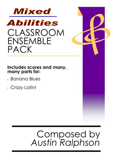 Mixed Abilities Classroom Ensemble Pack - extra value bundle of music for classrooms and school ensembles