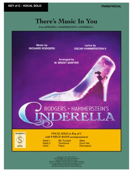 There's Music In You from Rodger & Hammerstein's Cinderella. PIANO/VOCAL Part.