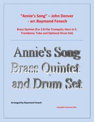 Annie's Song - John Denver Brass Quintet (2 Trumpets; Horn in F; Trombone; Tuba and optional Drum Set)