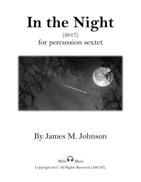 In the Night (for percussion ensemble-sextet)