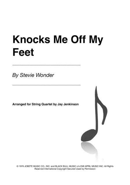 Knocks Me Off My Feet for String Quartet