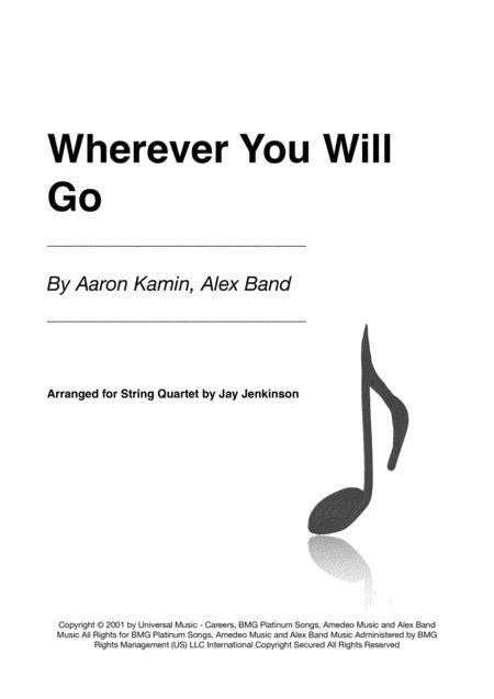 Wherever You Will Go for String Quartet