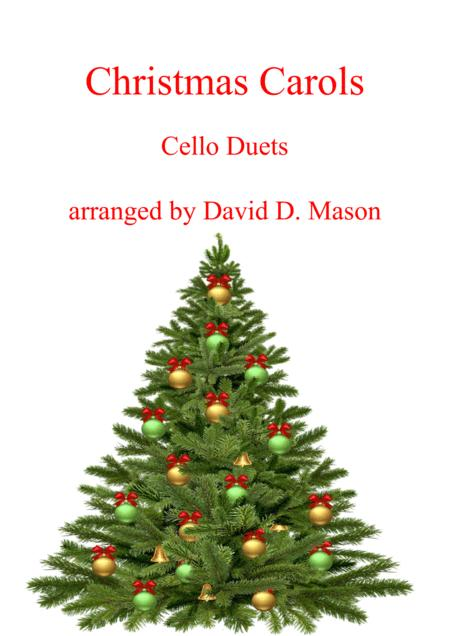 10 Christmas Carols for two Cellos with Piano accompaniment