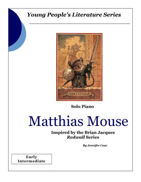 Matthias Mouse - music inspired by the Brian Jacques Redwall Series