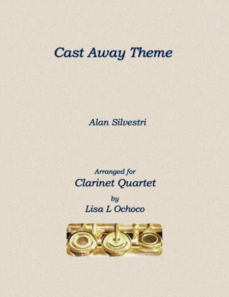 Cast Away Theme for Clarinet Quartet