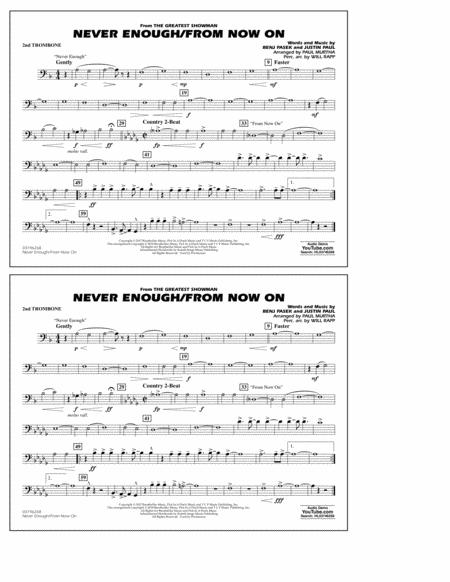 Never Enough/From Now On - 2nd Trombone