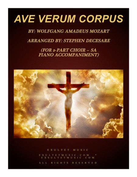 Ave Verum Corpus (for 2-part choir (SA) - Piano Accompaniment)