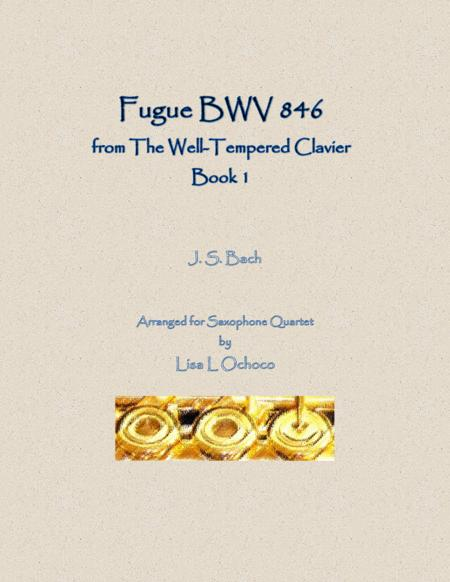 Fugue BWV 846 from The Well-Tempered Clavier, Book 1 for Saxophone Quartet