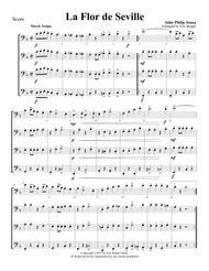 La Flor de Seville for Trombone or Low Brass Quartet