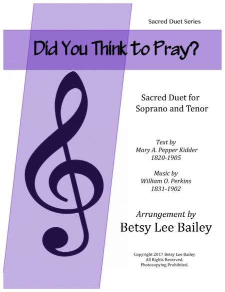 Did You Think to Pray? - Sacred Duet for Alto and Baritone with Piano Accompaniment
