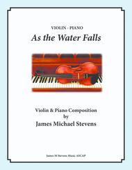 As the Water Falls - Violin & Piano