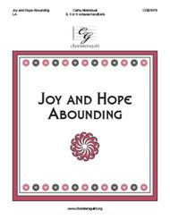 Joy and Hope Abounding (3-5 octaves)