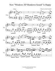 Download Now Windows XP Shutdown Sound Is Happy (Piano Solo) Sheet