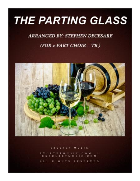 The Parting Glass (for 2-part choir - (TB)