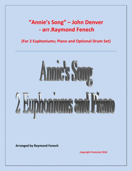 Annie's Song - John Denver (2 Euphoniums; Piano and optional Drum Set)