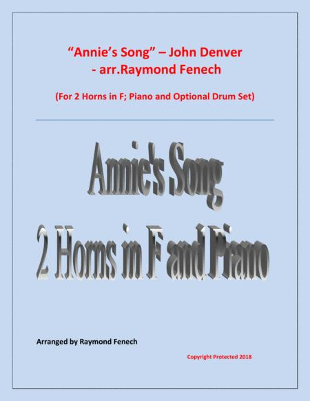 Annie's Song - John Denver (2 Horns in F; Piano and optional Drum Set)