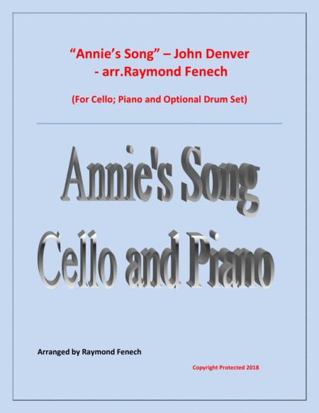 Annie's Song - John Denver ( Cello; Piano and optional Drum Set)