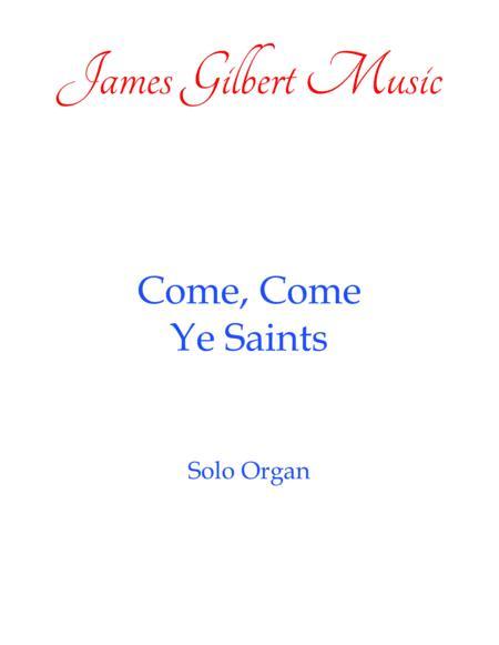 Come, Come Ye Saints (OR103)