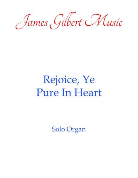 Rejoice, Ye Pure In Heart (OR107)