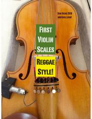 First Violin Scales  - Reggae Style!